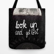 Look up and get lost  Tote Bag