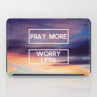 Pray More  iPad Case