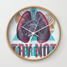 TRY NOT TO BREATHE Wall Clock