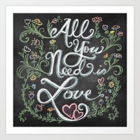 All You Need Is Love Cha… Art Print