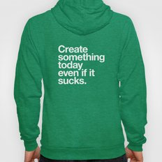 Create Something Today E… Hoody