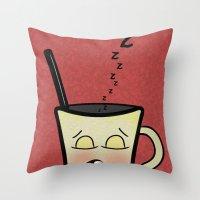 Sleepy Time Coffee  Throw Pillow