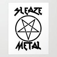 SLEAZE METAL Art Print