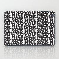 YOU LOOK NICE iPad Case