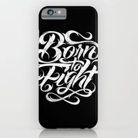Born To Fight iPhone 6 Slim Case
