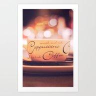 My Cappuccino Art Print