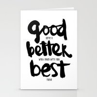 GOOD BETTER BEST Stationery Cards