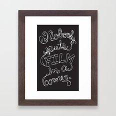 Nobody Puts Film In A Corner Framed Art Print