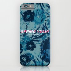Spring Yeah! - Blue Flowers Slim Case iPhone 6s