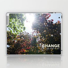 Be The Change You Wish To See Laptop & iPad Skin