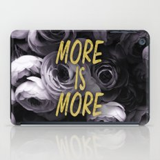 More is More iPad Case