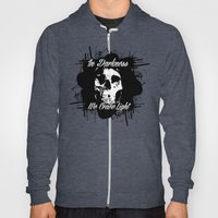 In Darkness, We Crave Li… Hoody