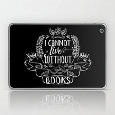 I Cannot Live Without Bo… Laptop & iPad Skin
