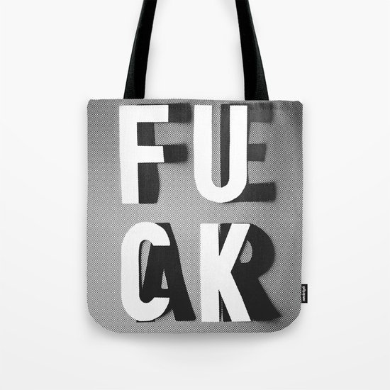 Fuck Fear Tote Bag