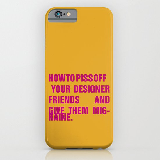 How to piss off your designer friends and give them migraine. iPhone & iPod Case