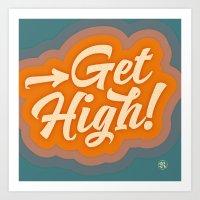 Get High 2 Art Print