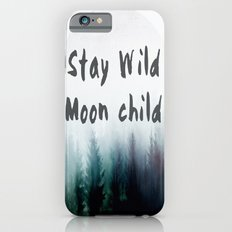 Stay wild moon child watercolor Slim Case iPhone 6s