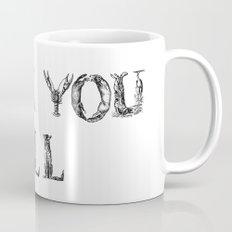 FUCK YOU ALL Mug