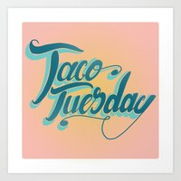 Taco Tuesday Art Print