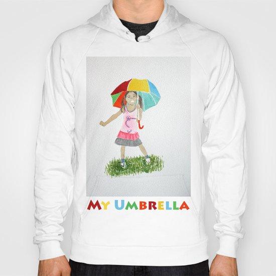 My umbrella Hoody