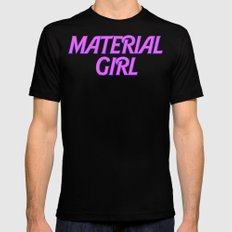 I Am A Material Girl SMALL Mens Fitted Tee Black
