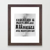 Education Is Importanter Framed Art Print