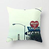 Heart 'O' Chicago Motel … Throw Pillow