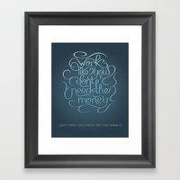 Get the Money Framed Art Print
