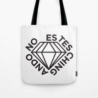 NO ESTES CHINGANDO. Tote Bag