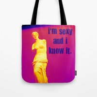 I'm sexy and I know it - Venus edition Tote Bag