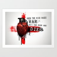 Art Print featuring When The Rich Wages War.… by Nicklas Gustafsson