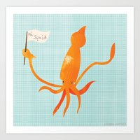 Hi Squid! Art Print