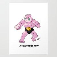 Jigglychoke #001 (text) Art Print