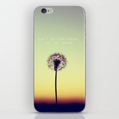 Don't let your dreams be just dreams  iPhone & iPod Skin