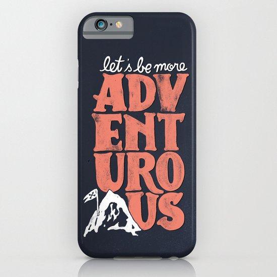 More Adventurous! iPhone & iPod Case