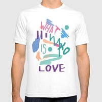 WHAT IS LOVE Mens Fitted Tee White SMALL