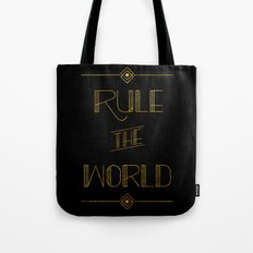 rule the world Tote Bag