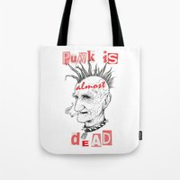 Punk Is ALMOST Dead Tote Bag