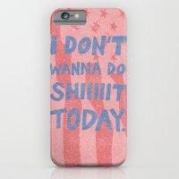 Don't Wanna iPhone 6 Slim Case