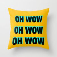 OH WOW #1 Throw Pillow