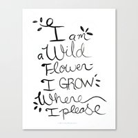 I am a Wild Flower Canvas Print
