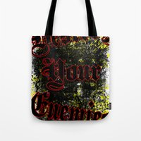 Destroy Your Enemies Tote Bag