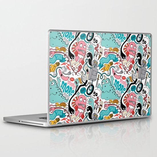More, More, More Laptop & iPad Skin