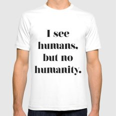 HUMANITY? White Mens Fitted Tee SMALL