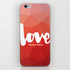 Love Never Fails iPhone & iPod Skin