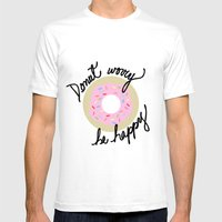 Donut Worry Be Happy Mens Fitted Tee White SMALL