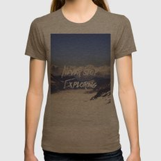 Never Stop Exploring Womens Fitted Tee Tri-Coffee SMALL