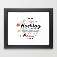 Hashtag Everything Framed Art Print