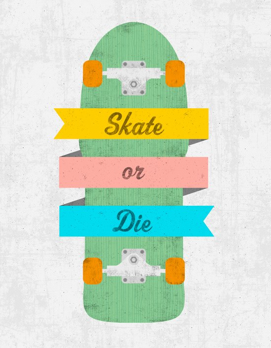 Skate or Die. Art Print