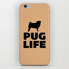 Pug Life Dog Quote iPhone & iPod Skin